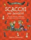 Il Libro degli Scacchi per Bambini Sabrina Chevannes