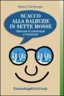 Scacco alla Balbuzie in Sette Mosse (eBook) Mario D'Ambrosio