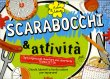 Scarabocchi & Attività