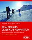 Scialpinismo Classico e Agonistico (eBook) Adriano Greco, Paolo Terruzzi