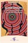 Sciamanismo eBook Tom Cowan