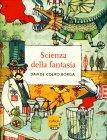 Scienza della Fantasia Davide Coero Borga