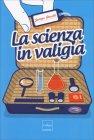 La Scienza in Valigia Jacopo Pasotti