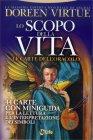 Lo Scopo della Vita - Le Carte dell'Oracolo Doreen Virtue