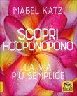 Scopri Ho'Oponopono Mabel Katz