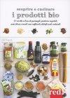 Scoprire e Cucinare i Prodotti Bio