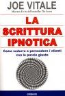 La Scrittura Ipnotica