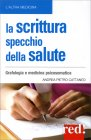 La Scrittura Specchio della Salute Andrea Pietro Cattaneo