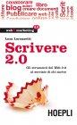 Scrivere 2.0 (eBook) Luca Lorenzetti