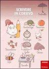 Scrivere in Corsivo S. Poli G. Friso M. R. Russo