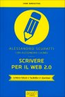 Scrivere per il Web 2.0 Alessandro Scuratti