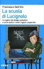La Scuola di Lucignolo Francesco Dell'Oro