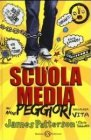 Scuola Media - James Patterson, Chris Tebbetts