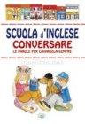 Scuola d'Inglese. Conversare