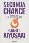 Seconda Chance Robert T. Kiyosaki