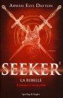 Seeker - La Ribelle Arwen Elys Dayton