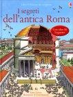 I Segreti dell'Antica Roma - Libro di Katie Daynes