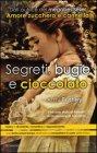 Segreti, Bugie e Cioccolato - Amy Bratley