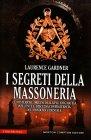 I Segreti della Massoneria Laurence Gardner