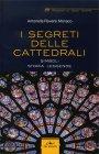 I Segreti delle Cattedrali Antonella Roversi Monaco