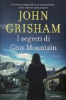 I Segreti di Gray Mountain - John Grisham