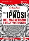 I Segreti dell'Ipnosi - Seminario DVD Marco Paret