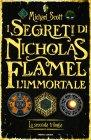 I Segreti di Nicholas Flamel, l'Immortale - La Seconda Trilogia