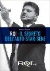 RQI - Il Segreto dell'Auto-Star Bene Marco Fincati