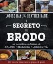 Il Segreto del Brodo Louise Hay