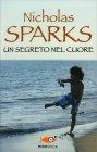 Un Segreto nel Cuore Nicholas Sparks