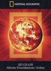 Sei Gradi - Allarme Riscaldamento Globale - Documentario in DVD