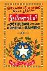 Sei Stato Tu? (eBook) Gherardo Colombo, Anna Sarfatti