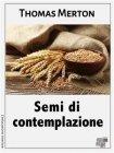 Semi di Contemplazione - eBook Thomas Merton