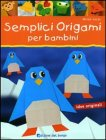 Semplici Origami per Bambini
