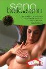 Seno Bello e Sano - Libro di Annalisa Zocco