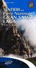 Sentieri nel Parco Nazionale Gran Sasso-Laga - Stefano Ardito