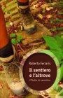 Il Sentiero e l'Altrove Roberta Ferraris