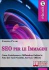SEO per le Immagini (eBook) Fabrizio Pivari