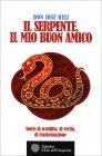 Il Serpente, il Mio Buon Amico