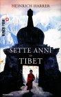 Sette Anni in Tibet Heinrich Harrer