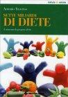 Sette Miliardi di Diete Antonio G. Traverso