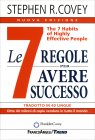 Le Sette Regole per Avere Successo Stephen R. Covey