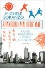 Shanghai (Mai Dire Mai) Michele Soranzo