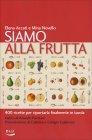 Siamo alla Frutta Elena Accati Mina Novello