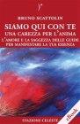 Siamo Qui Con Te (eBook) Bruno Scattolin