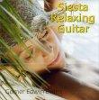 Siesta Relaxing Guitar Gomer Edwin Evans