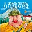 Il Signor Guerra e la Signora Pace Joan De D�u Prats