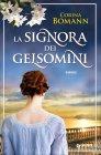 La Signora dei Gelsomini - Corina Bomann