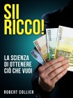 Sii Ricco! (eBook) Robert Collier