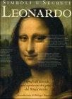 Simboli e Segreti - Leonardo Paul Crenshaw Rebecca Tucker